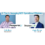 Webcast: Passportal & Invarosoft – 10 Tips to Managing MSP Operational Efficiency